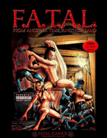 F.A.T.A.L. - Fantasy Adventure to Adult Lechery